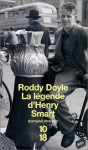 La Légende d'Henry Smart - Roddy Doyle