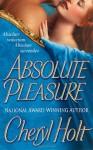 Absolute Pleasure - Cheryl Holt