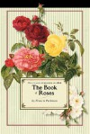The Book of Roses - Francis Parkman