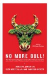No More Bull!: The Mad Cowboy Targets America's Worst Enemy: Our Diet - Howard F. Lyman, Glen Merzer, Joanna Samorow-Merzer, Caldwell B. Esselstyn Jr.