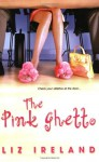 The Pink Ghetto - Liz Ireland