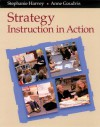 Strategy Instruction in Action (DVD) - Stephanie Harvey, Anne Goudvis