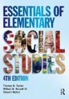 Essentials of Elementary Social Studies - Thomas Turner, William Russell, Stewart Waters