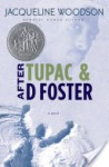 After Tupac and D Foster - Jacqueline Woodson