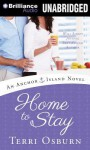 Home to Stay - Terri Osburn