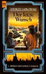 Der letzte Wunsch (Hexer) - Der letzte Wunsch (Hexer #1)