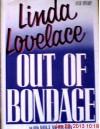 Out of Bondage - Linda Lovelace, Mike McGrady
