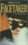 Facetaker - Philip Gross