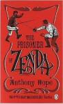 The Prisoner Of Zenda (Penguin Red Classics) - Anthony Hope