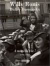 A Nous La Vie !: 1936 1958 - Didier Daeninckx, Willy Ronis