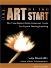 The Art of the Start: The Time-Tested, Battle-Hardened Guide for Anyone Starting Anything (MP3 Book) - Guy Kawasaki, Paul Boehmer