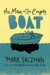 The Man in the Empty Boat - Mark Salzman