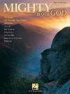 Mighty Is Our God: 25 Songs of Worship and Praise - Hal Leonard Publishing Company