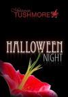 Halloween Night - Melanie Tushmore