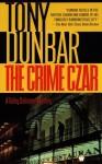The Crime Czar - Tony Dunbar