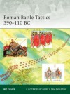 Roman Battle Tactics 390-110 BC - Nic Fields, Gerry Embleton