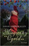 Magiczny Ogród - Sarah Addison Allen