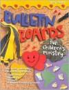 Bulletin Boards For Children's Ministry (Bulletin Board Books) - Mary Tucker