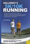 Galloway's 5K and 10K Running - Jeff Galloway