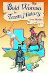 Bold Women in Texas History - Don Blevins