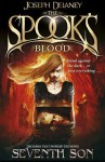 The Spook's Blood (The Last Apprentice / Wardstone Chronicles, #10) - Joseph Delaney