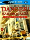 Danger! Earthquakes (SeeMore Readers) - Seymour Simon
