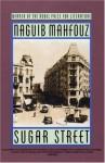 Sugar Street - Naguib Mahfouz