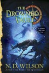 The Drowned Vault (Ashtown Burials #2) - N.D. Wilson