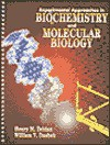 Experimental Approaches in Biochemistry and Molecular Biology - Henry M. Zeiden, William V. Dashek