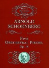 Five Orchestral Pieces - Arnold Schoenberg