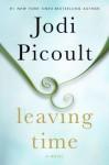 Leaving Time - Jodi Picoult