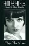 Femmes Fatales: Feminism, Film Theory, Psychoanalysis - Mary Ann Doane