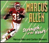 Strength of the Heart: Marcus Allen's Life's Littl - Marcus Allen, Carlton Stowers