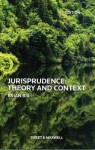 Jurisprudence: Theory and Context. Brian H. Bix - Brian Bix