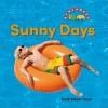 Sunny Days - Trudi Trueit