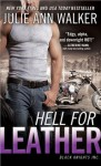 Hell for Leather - Julie Ann Walker