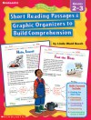 Short Reading Passages & Graphic Organizers to Build Comprehension: Grades 2-3 - Linda Ward Beech