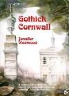 Gothick Cornwall - Jennifer Westwood