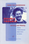 Double Trouble: Chiem van Houweninge on Writing and Filming - Thomas Elsaesser, Robert Kievit