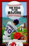 The Road to the Majors - Scott Blumenthal