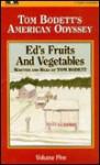 Ed's Fruits and Vegetables - Tom Bodett