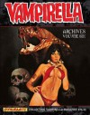 Vampirella Archives Volume 6 HC - Jose Bea, Gerry Boudreau, Jack Butterworth, Fernando Fernández, Archie Goodwin