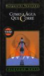 Como a Água que Corre (Biblioteca Visão, #18) - Marguerite Yourcenar, Luiza Neto Jorge