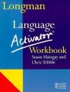 Longman Language Activator Workbook - Addison Wesley Longman, Chris Tribble