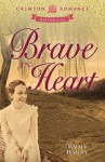 Brave in Heart - Emma Barry