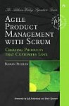 Agile Product Management with Scrum: Creating Products That Customers Love - Roman Pichler