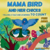 Children's Books: Mama Bird and her chicks(Telling a tale and learning to count); Free Audio book inside! (Children's Books Ages 2-6, Bedtime Stories, ... Stories, Beginner Readers, Numbers 1 to 10)) - Anat Umanksy, Children's Books, Bedtime Stories, Tatiana Dubinsky, Picture books, Books for Kids, children's books ages 2-6, Beginner Readers, Numbers 1 to 10