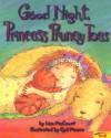 Good Night Princess Pruney Toes - Lisa McCourt, Cyd Moore