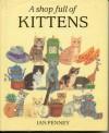 Shop Full Of Kittens - Ian Penney, Ian Penny