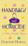 Handbags and Homicide - Dorothy Howell